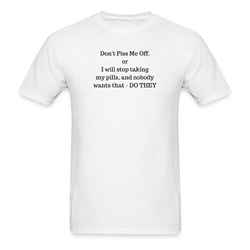 Dont P me off - Men's T-Shirt
