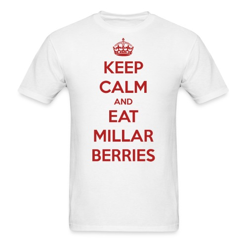 Keep Calm and Eat Millar Berries (Men's) - Men's T-Shirt