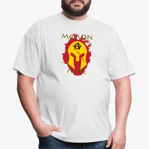 Molon Labe - Anarchist's Edition - Men's T-Shirt