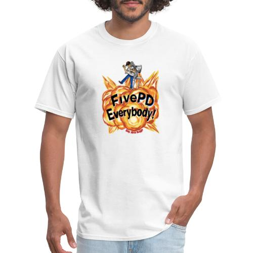 It's FivePD Everybody! - Men's T-Shirt
