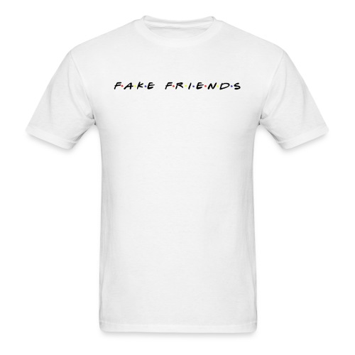 Fake Friends - Men's T-Shirt