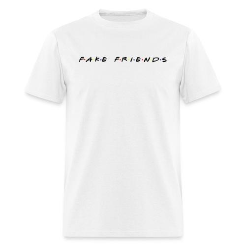 Fake Friends - Men's T-Shirt