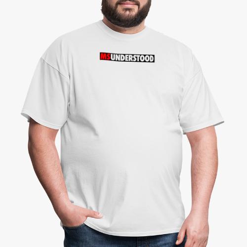 MSUNDERSTOOD - Men's T-Shirt