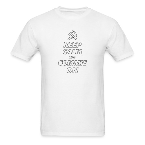 Keep Calm And Commie On - Communist Design - Men's T-Shirt