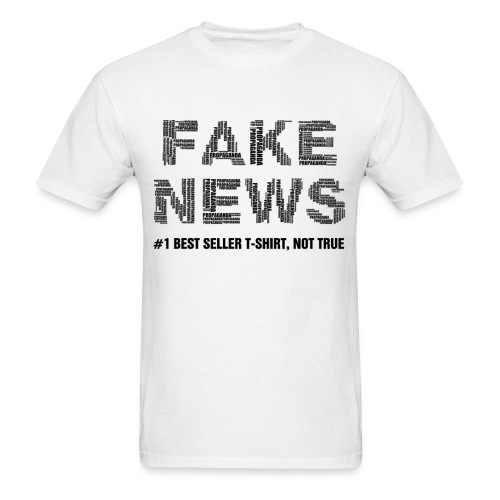 fakenewsnottrue1 - Men's T-Shirt