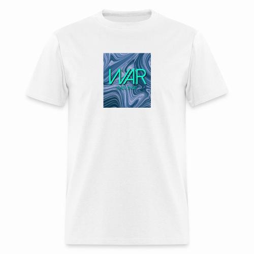 War Fuck That. - Men's T-Shirt