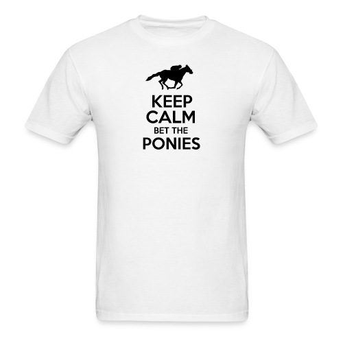 Keep Calm Bet The Ponies - Thoroughbred - Men's T-Shirt