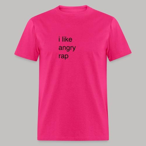 i like angry rap - Men's T-Shirt