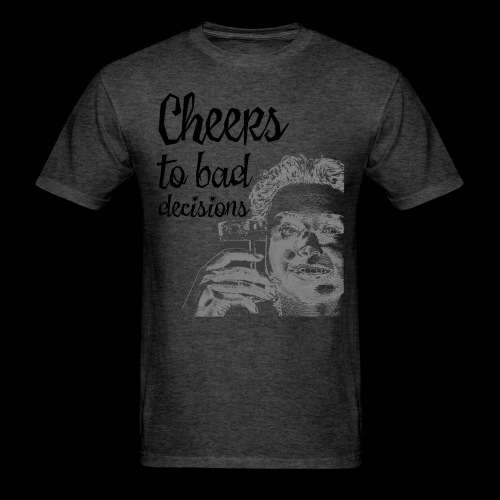 Cheers to Bad Decisions | Vintage Sarcasm - Men's T-Shirt
