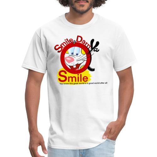 Smile Darn Ya Smile - Men's T-Shirt