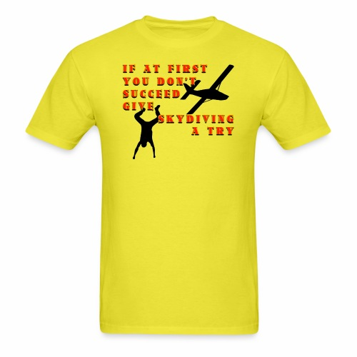 Try Skydiving - Men's T-Shirt