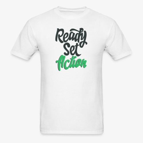 Ready.Set.Action! - Men's T-Shirt