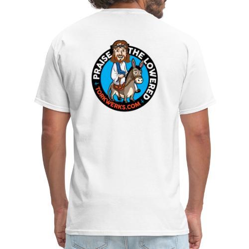 Praise the lowered - Men's T-Shirt