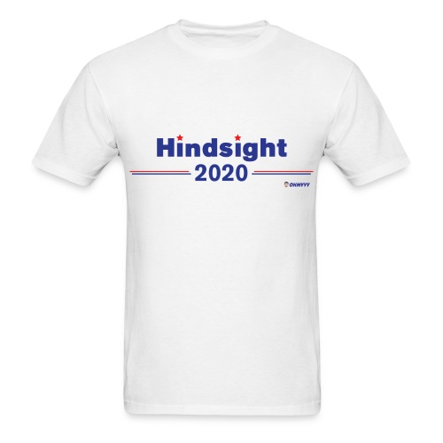 HINDSIGHT 2020 - Men's T-Shirt
