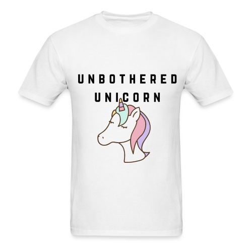 Unbothered Unicorn - Men's T-Shirt