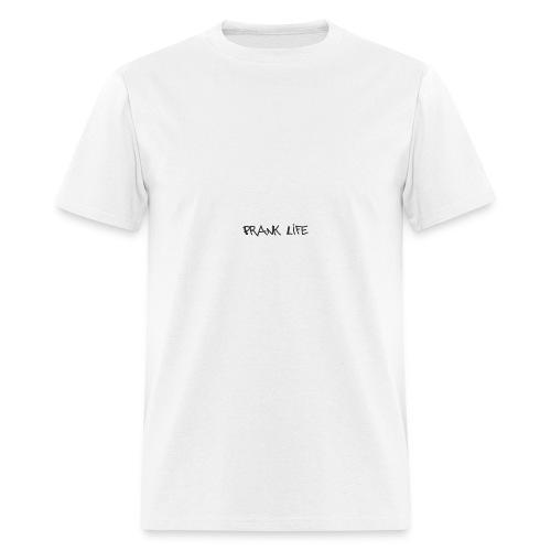 Prank Life - Men's T-Shirt