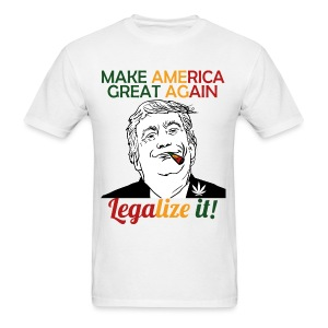 Smoke Cannabis and Maker America Great Again Trump - Men's T-Shirt