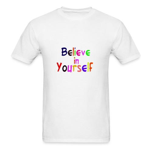 belive in your self - Men's T-Shirt