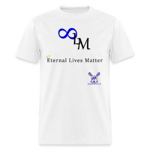 Eternal Lives Matter - Men's T-Shirt