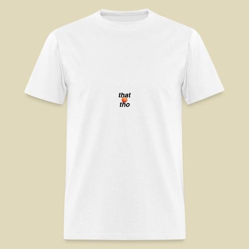that peach tho - Men's T-Shirt