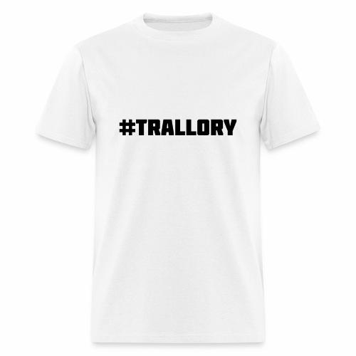 Trallory - Men's T-Shirt