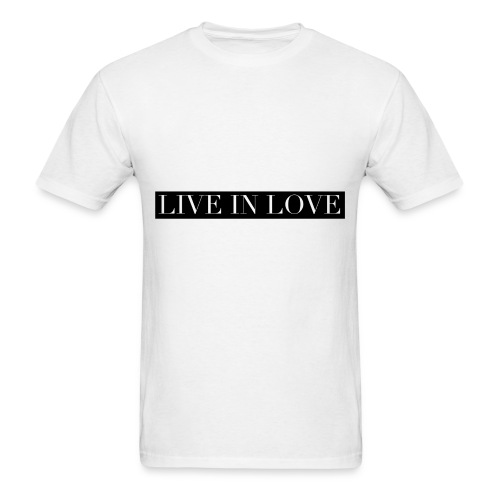 Live In Love - Black On White - Men's T-Shirt