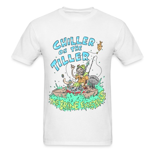 Chiller On the Tiller - Men's T-Shirt