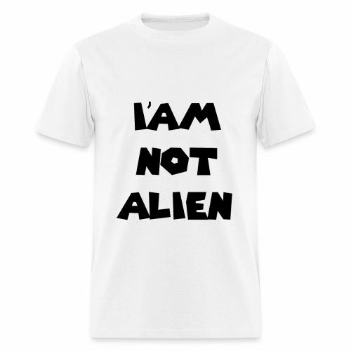 I'AM NOT ALIEN DEGSIN - Men's T-Shirt