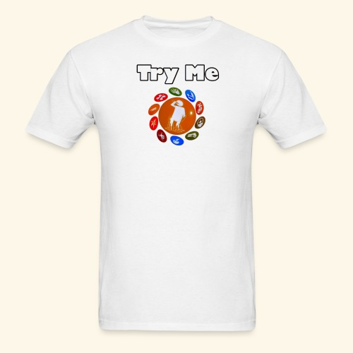 Try Me Limited Time Shirts - Men's T-Shirt