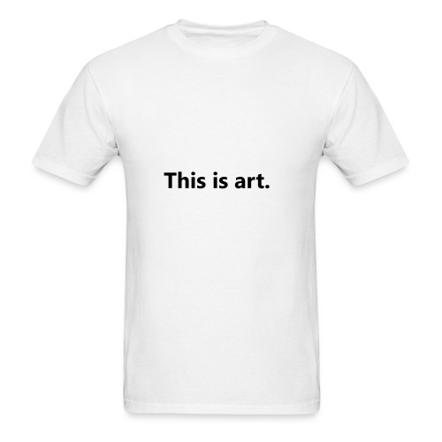 This is art - Men's T-Shirt