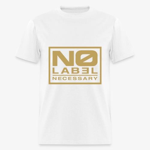 No Label Necessary Gold Logo - Men's T-Shirt