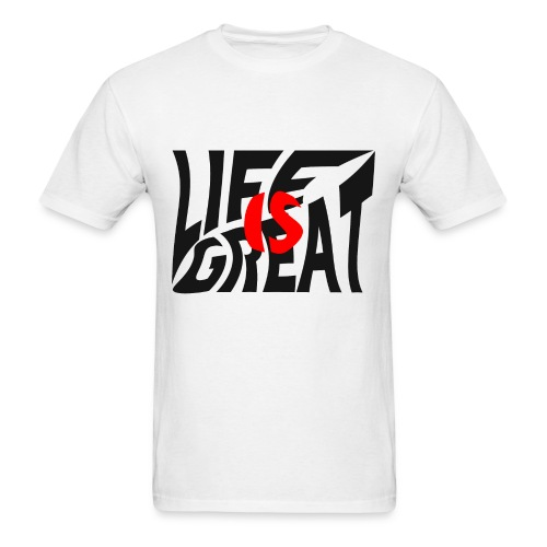 life is great - Men's T-Shirt