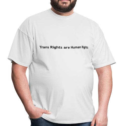Trans Rights are Human Rights T-Shirt - Men's T-Shirt