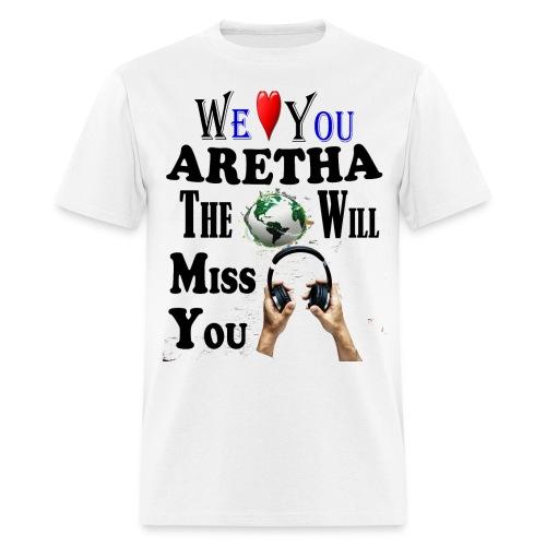 Aretha We Love You Queen Soul - Men's T-Shirt