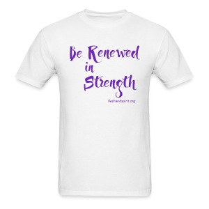 Be Renewed in Strength - Men's T-Shirt