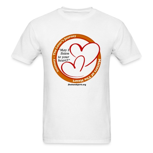 Matters of The Heart: May I listen to your heart? - Men's T-Shirt