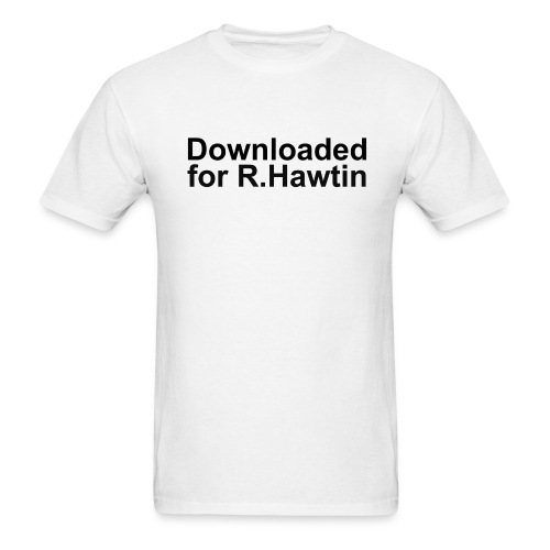 Downloaded for R.Hawtin (3) - Men's T-Shirt