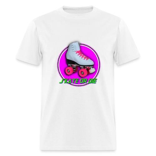 skate or die - Men's T-Shirt
