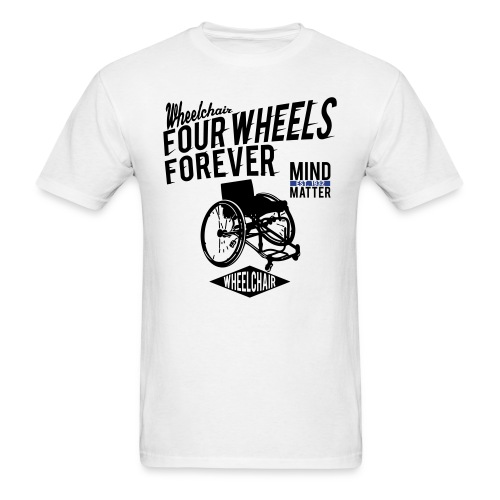 Four Wheels Forever - Men's T-Shirt