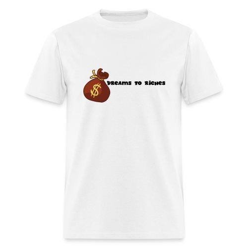 Dreams to Riches Money Bag$ - Men's T-Shirt