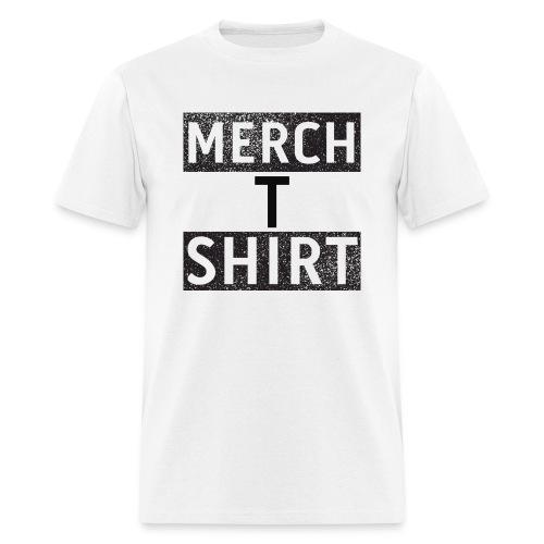 Merch T Shirt - Men's T-Shirt