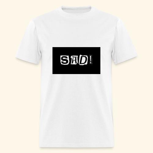 Sad! Merch - Men's T-Shirt