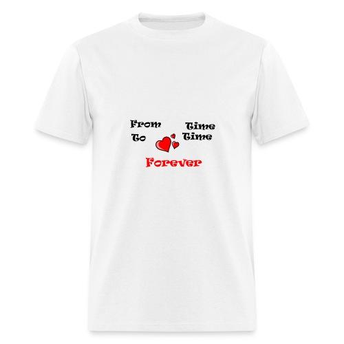 FromTimeToTimeForever - Men's T-Shirt