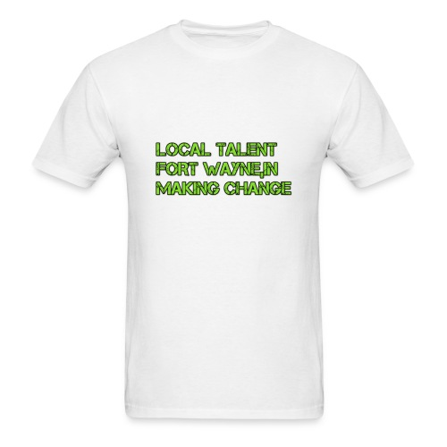 LOCAL TALENT LIMITED EDITION - Men's T-Shirt