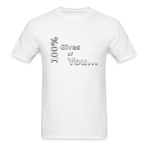 gives of you - Men's T-Shirt