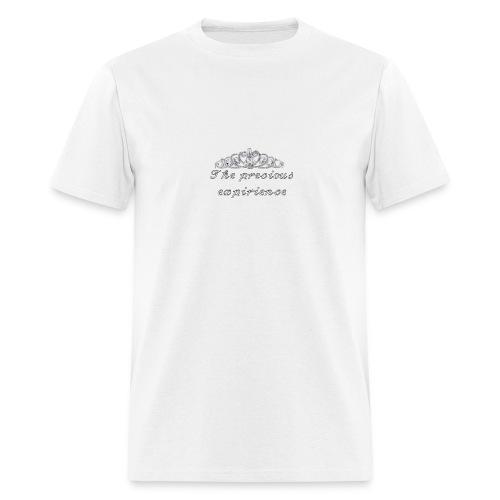 𝒯𝒽𝑒 𝓅𝓇𝑒𝒸𝒾𝑜𝓊𝓈 𝑒𝓍𝓅𝒾𝓇𝒾𝑒𝓃𝒸𝑒 - Men's T-Shirt