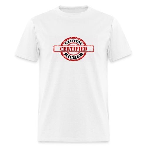 CERT CLUTCH KICKER1 - Men's T-Shirt