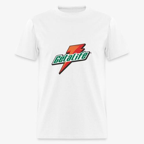 Get a life - Men's T-Shirt
