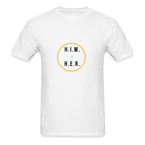 HIM + HER - Men's T-Shirt