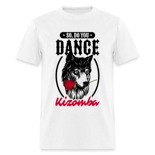 do you dance kizomba - Men's T-Shirt